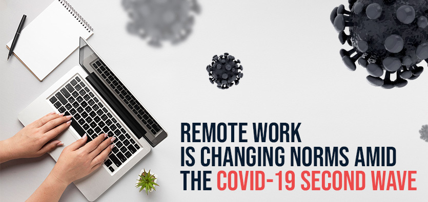 Remote Work Is Changing Norms Amid The Covid-19 Second Wave