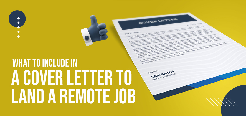 What To Include In A Cover Letter To Land A Remote Job