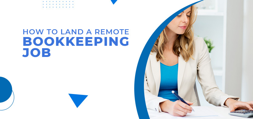 How To Land A Remote Bookkeeping Job